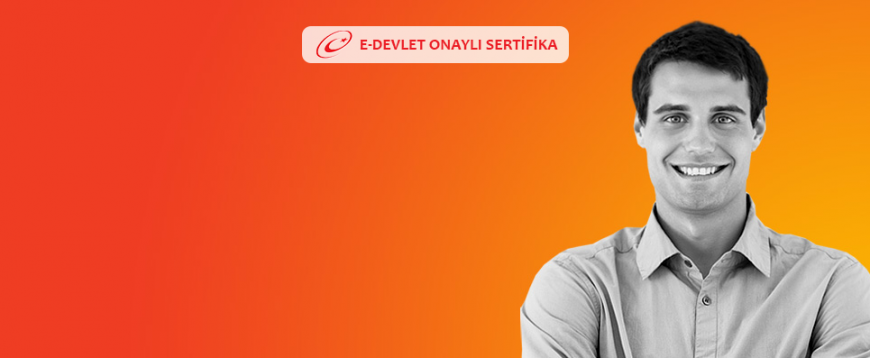 E-DEVLET ONAYLI SERTİFİKA